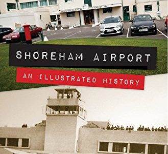 Shoreham Airport  An Illustrated History: Peter C. Brown