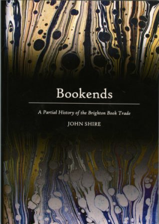 Bookends: A Partial History of the Brighton Book Trade