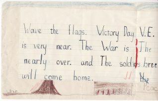 A page from a 'Victory Book' written and drawn at school by Margaret Hutchings aged 7, 8th and 9th May, 1945 | Contributed to the Letter in the Attic by Margaret Pearce