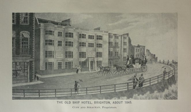 The Old Ship Hotel c. 1845 | Taken from the book Brighton in Olden Time by J. G. Bishop, published 1892 (copy owned by Peter Groves)