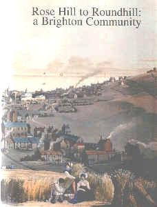 Rose Hill to Roundhill Published by Brighton Books, price £9.99