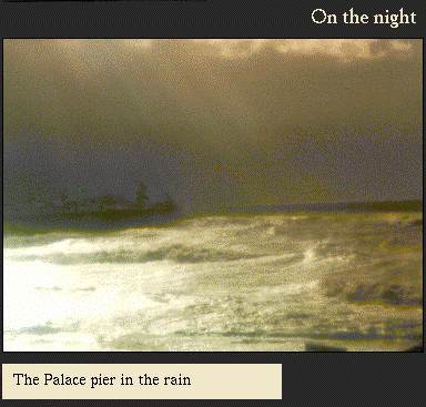 Palace Pier in the rain