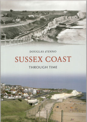 Sussex Coast:Through Time