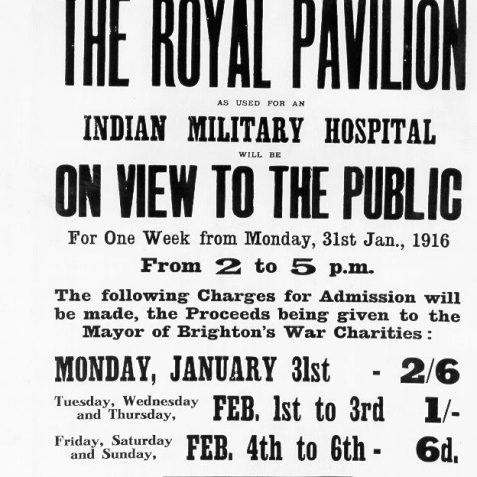 Poster advertising that the Royal Pavilion Indian Military Hospital would be open to the public for a week from Monday 31st January 1916, with proceeds from the admission fee being given to the Mayor of Brighton's War Charities. | Image reproduced with kind permission from Brighton and Hove in Pictures by Brighton and Hove City Council